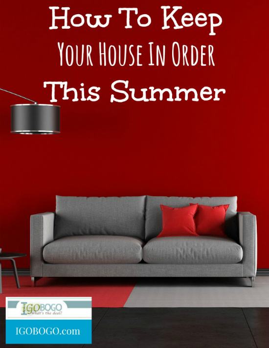 How To Keep Your House In Order This Summer