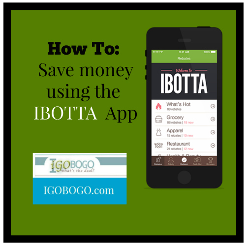 How to Save Money using the IBOTTA app